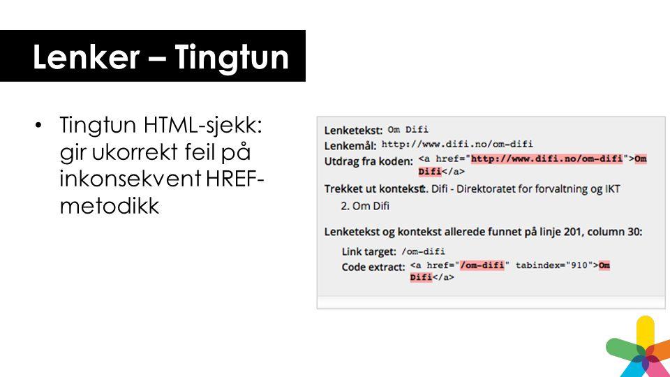 Lenker – Tingtun Tingtun HTML-sjekk: gir ukorrekt feil på inkonsekvent HREF- metodikk