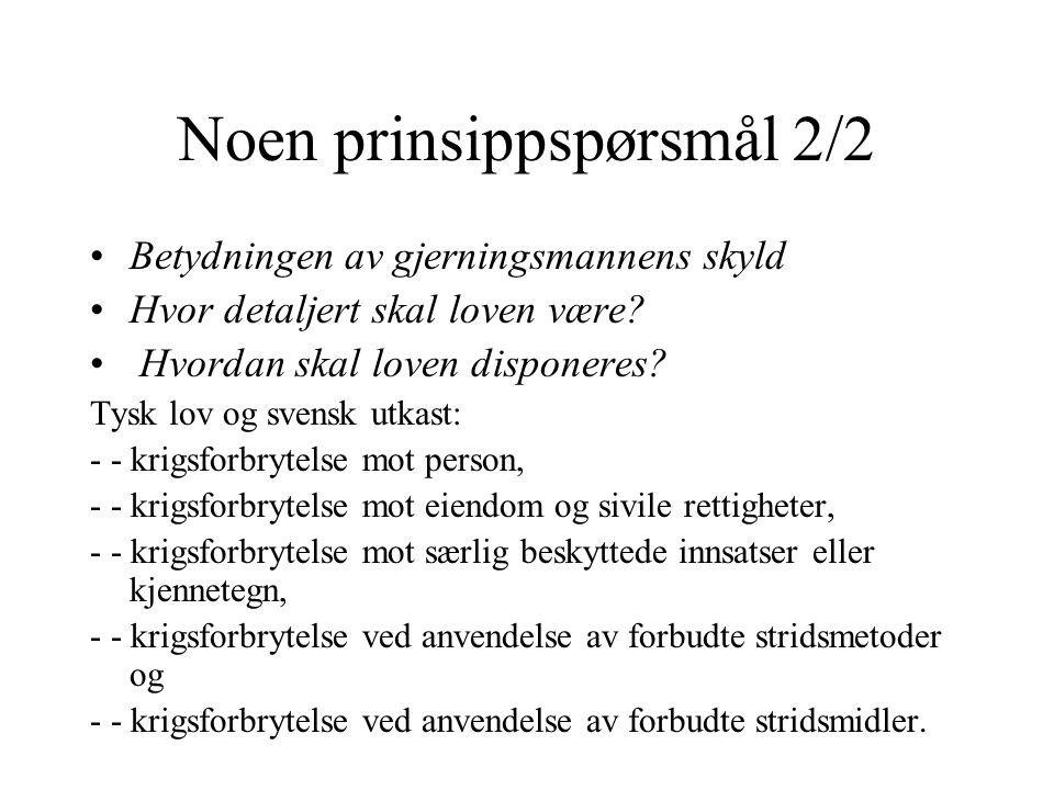 Noen prinsippspørsmål 2/2 Betydningen av gjerningsmannens skyld Hvor detaljert skal loven være? Hvordan skal loven disponeres? Tysk lov og svensk utka
