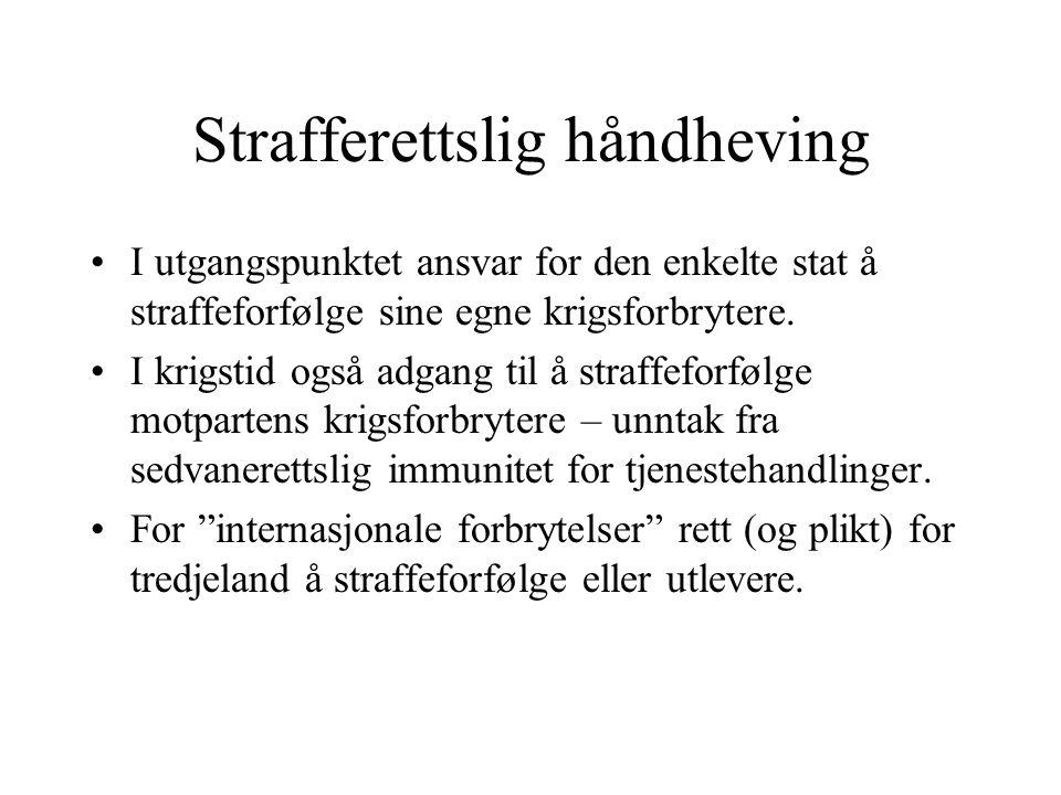 ICC 1998 Vedtatt ved traktat 17.Juli 1998. I kraft 1.