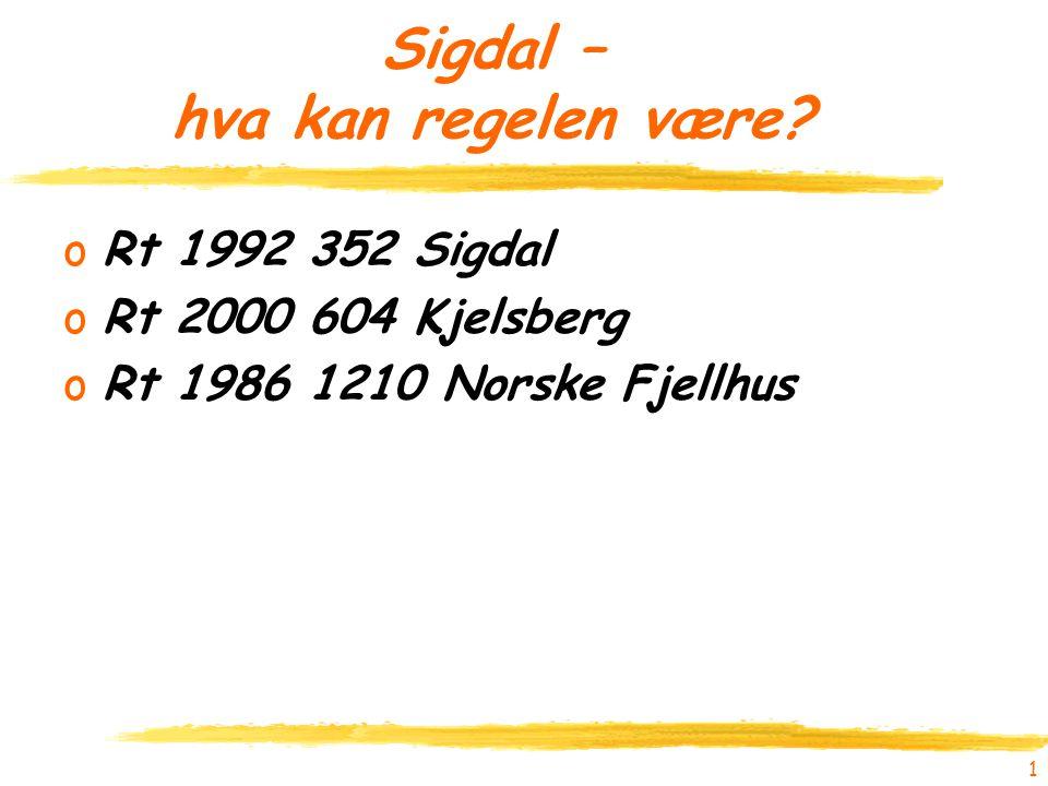 Sigdal – hva kan regelen være.