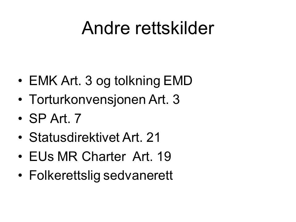 Andre rettskilder EMK Art. 3 og tolkning EMD Torturkonvensjonen Art.
