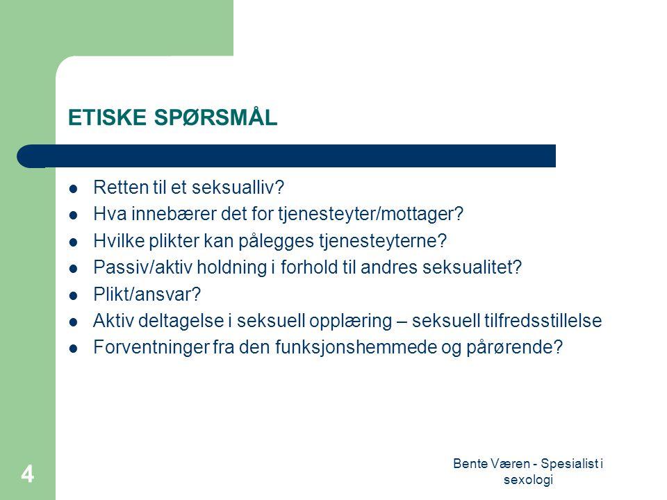 Bente Væren - Spesialist i sexologi 15 LI - Limited Information Begrenset informasjon; omfatter mange i populasjonen.