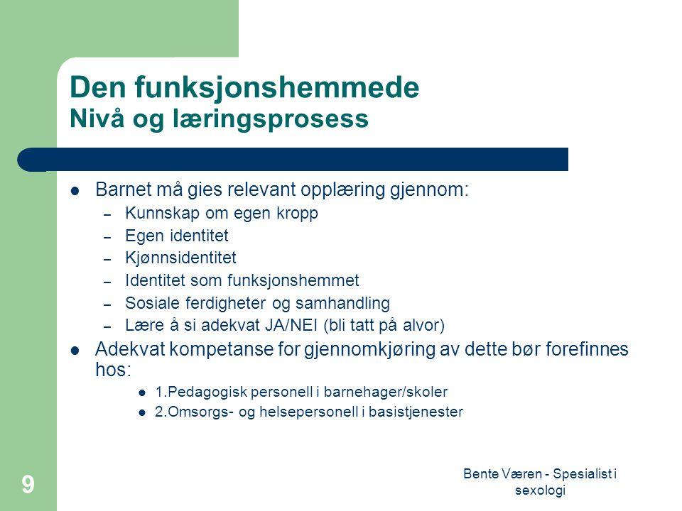 Bente Væren - Spesialist i sexologi 10 Seksualitet – definisjon.