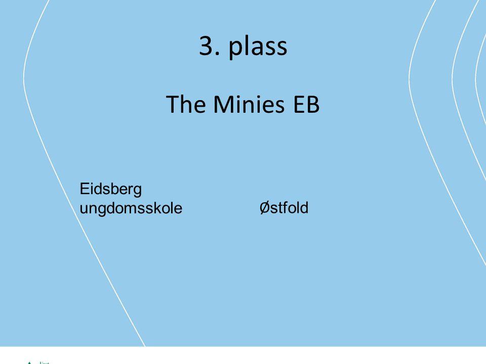 3. plass The Minies EB Eidsberg ungdomsskole Ø stfold