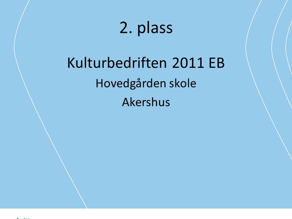 2. plass Kulturbedriften 2011 EB Hovedgården skole Akershus