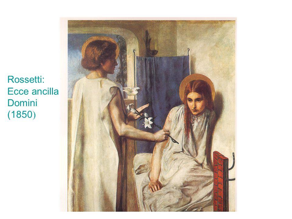 Rossetti: Ecce ancilla Domini (1850 )