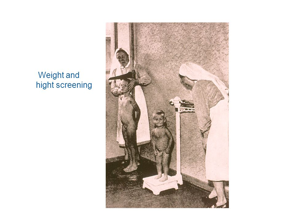 Weight and hight screening