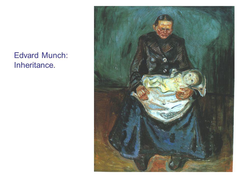 Edvard Munch: Inheritance.