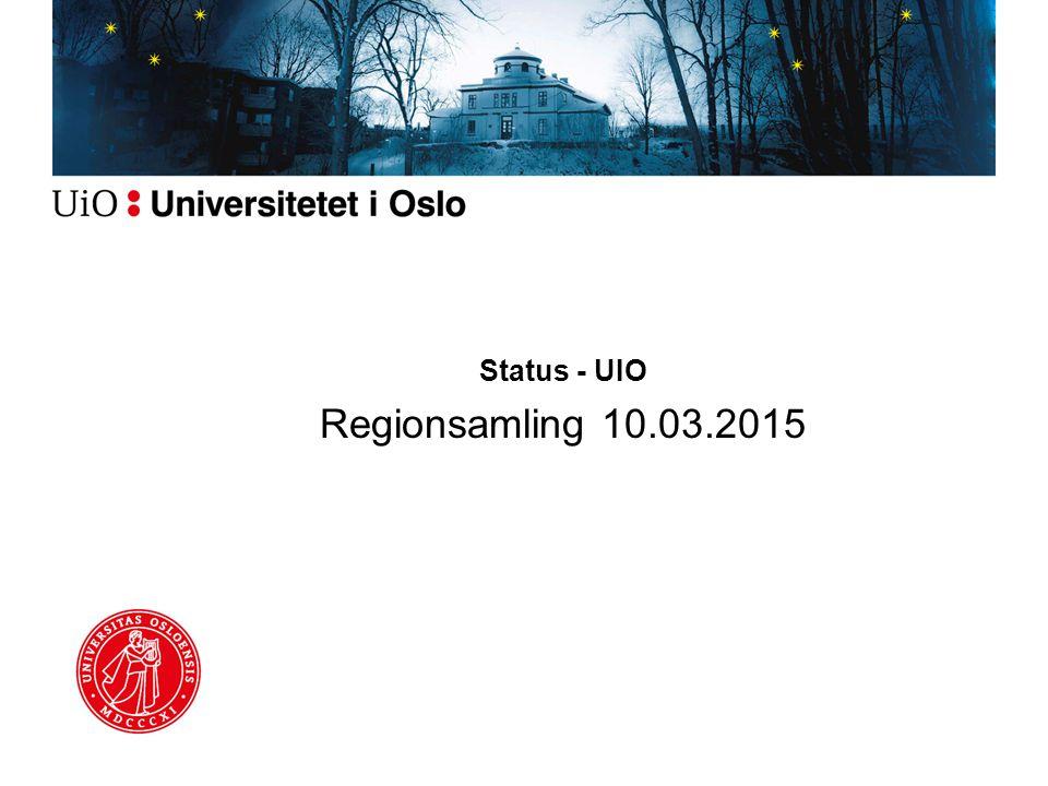 Status - UIO Regionsamling 10.03.2015