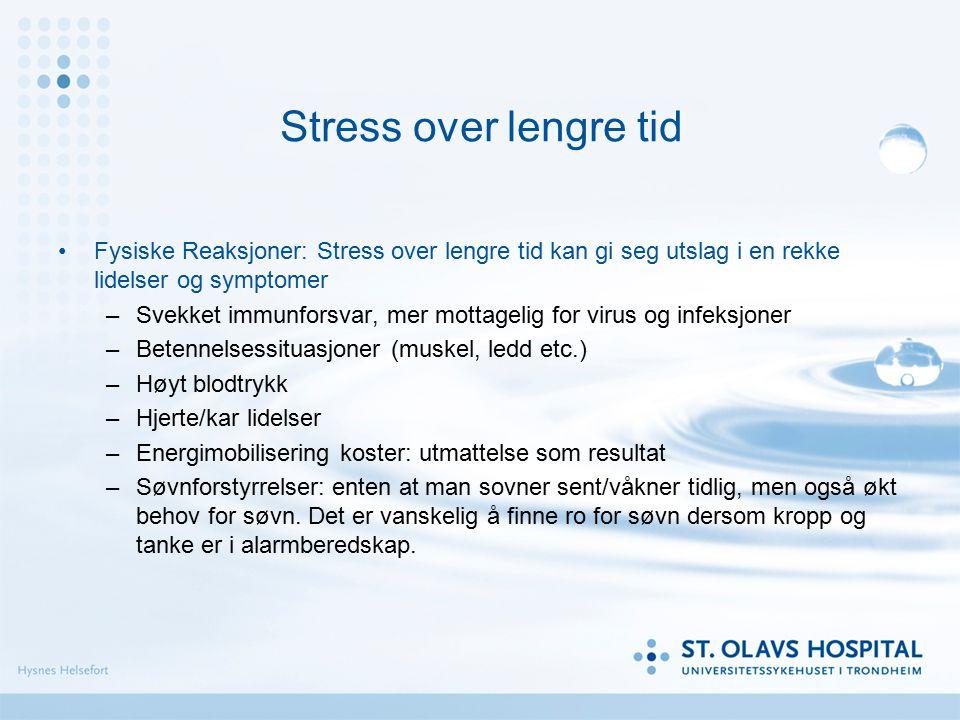 Stress: Kroppens alarmsystem vekkes – dette er helt essensielt i potensielt farlige situasjoner. Utskillelsen av enkelte hormoner øker, eks kortisol/a