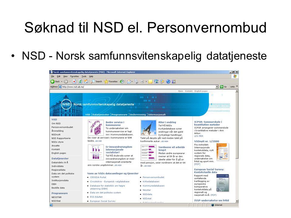 Søknad til NSD el. Personvernombud NSD - Norsk samfunnsvitenskapelig datatjeneste