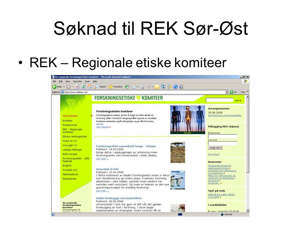 Søknad til REK Sør-Øst REK – Regionale etiske komiteer