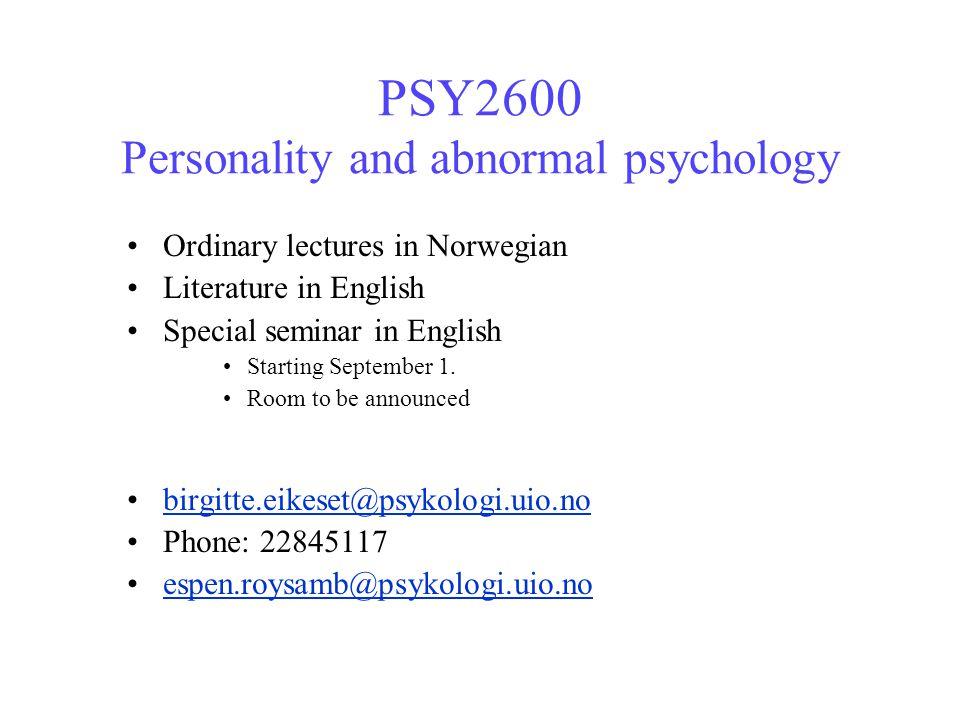 PSY2600 forløp Larsen &Buss: 8 kapitler 18/8 – 22/9 Seligman et al.