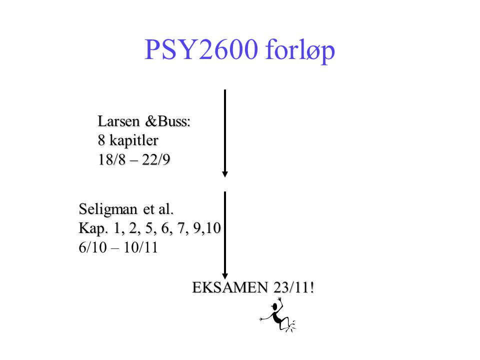 Oversikt over tema – Personlighet PSY2600 TemaKapittel nr i 2002 utgave Kapittel nr i 2004 utgave Introduction 11 Personality assessment, measurement, and research design 22 Traits and trait taxonomies 93 Theoretical and measurement issues in trait psychology 104 Personality dispositions over time: Stability, change, and coherence 115 Genetics and personality 46 Cognitive approaches to personality 12 Emotion and personality 13 1 2 3 4 5 6