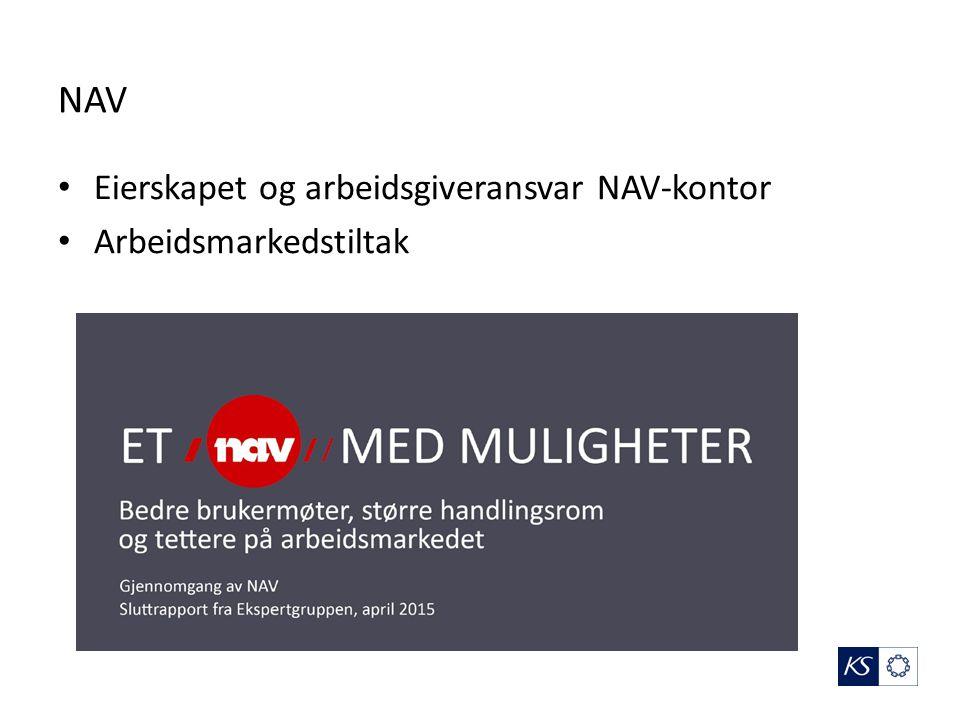 NAV Eierskapet og arbeidsgiveransvar NAV-kontor Arbeidsmarkedstiltak