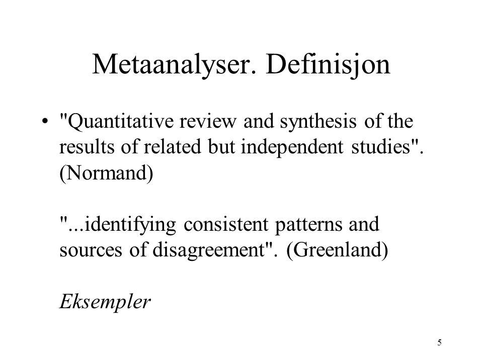 5 Metaanalyser. Definisjon