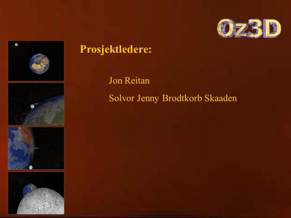 Prosjektledere: Jon Reitan Solvor Jenny Brodtkorb Skaaden