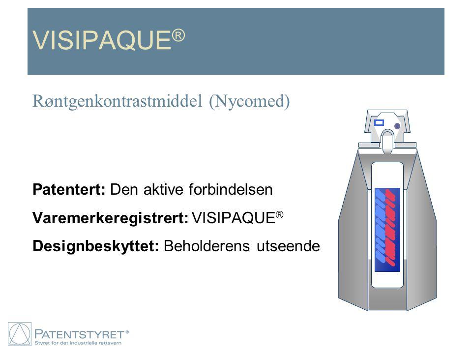 VISIPAQUE ® Patentert: Den aktive forbindelsen Varemerkeregistrert: VISIPAQUE ® Designbeskyttet: Beholderens utseende Røntgenkontrastmiddel (Nycomed)