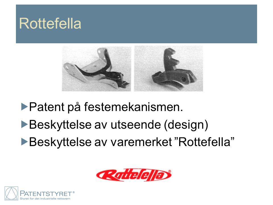 """Rottefella  Patent på festemekanismen.  Beskyttelse av utseende (design)  Beskyttelse av varemerket """"Rottefella"""""""