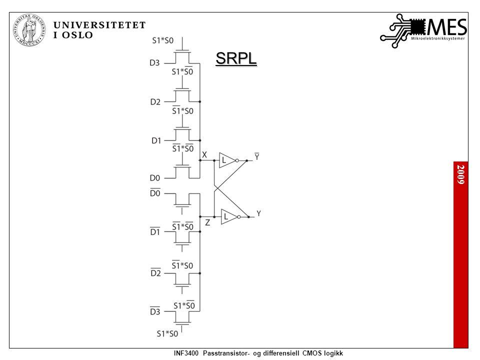 2009 INF3400 Passtransistor- og differensiell CMOS logikk SRPL