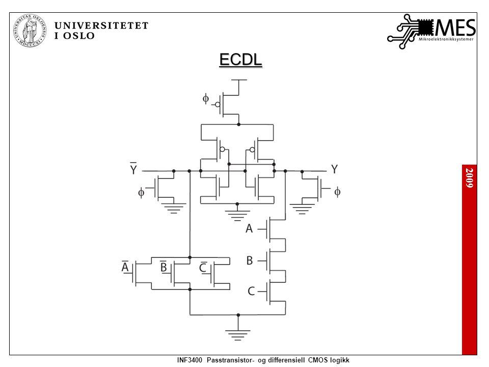 2009 INF3400 Passtransistor- og differensiell CMOS logikk ECDL