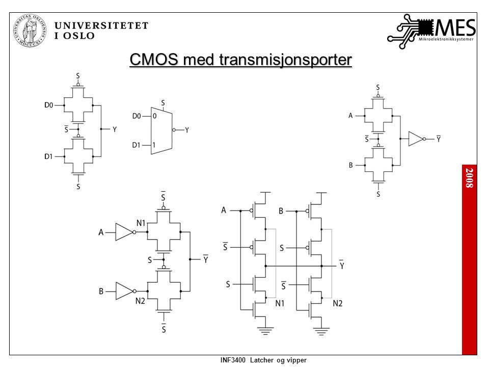 2008 INF3400 Latcher og vipper CMOS med transmisjonsporter