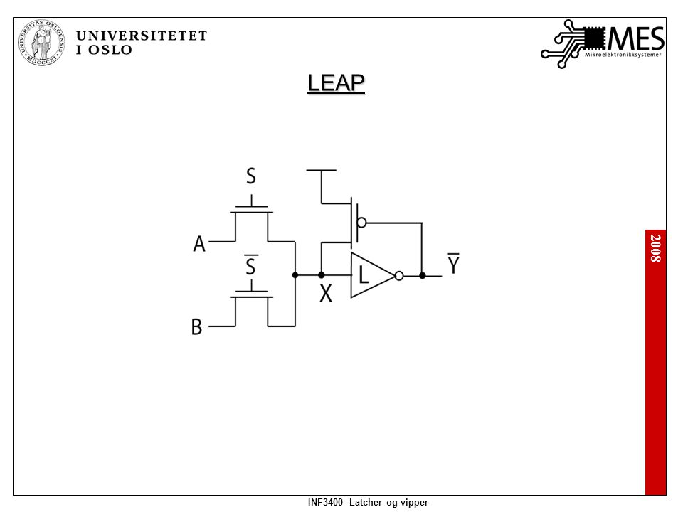2008 INF3400 Latcher og vipper Precharge: Evaluate: