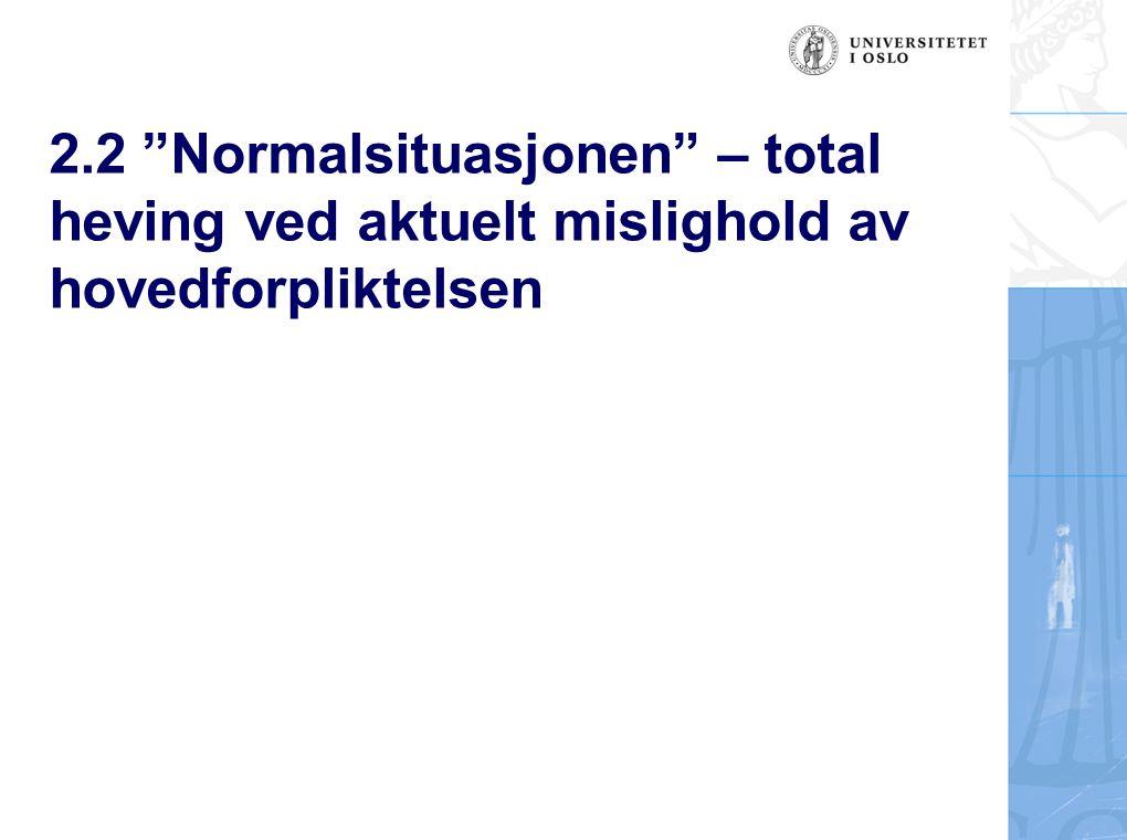 Lasse Simonsen Leveransen Partiell heving Partiell heving – kjl § 43: Ikke adgang der det foreligger en funksjonell sammenheng