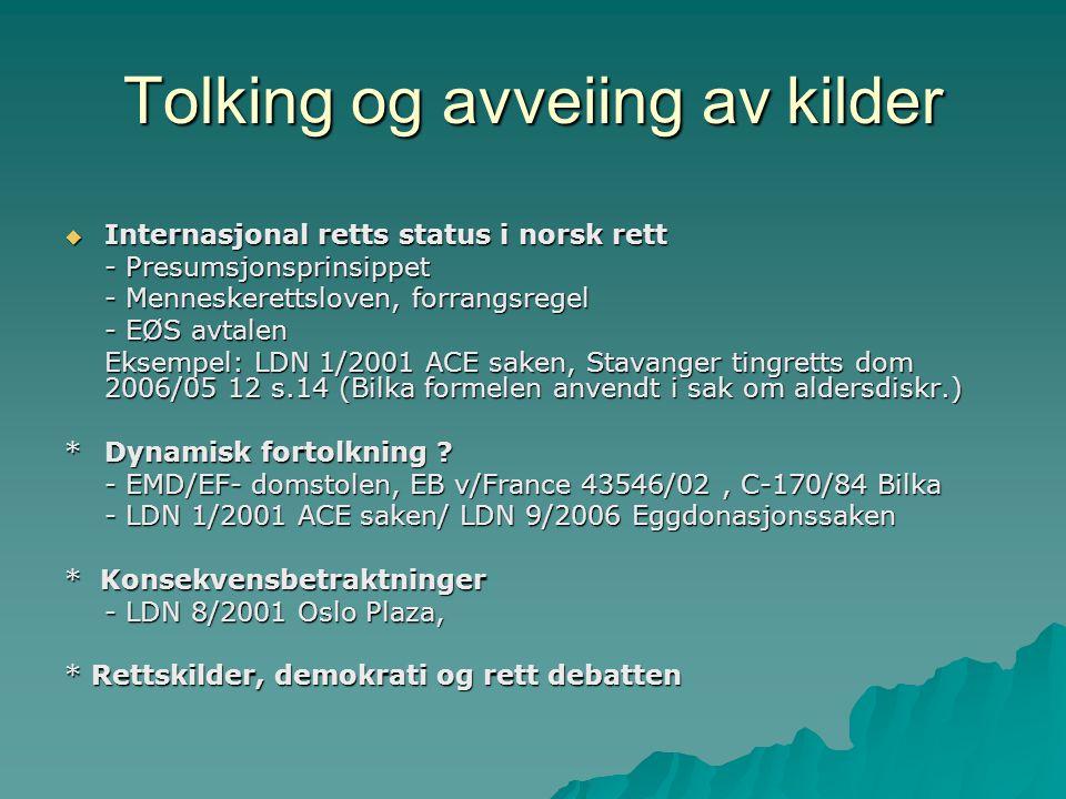 Oppgave til fredag 25 september  Internasjonal retts status i norsk rett er omstridt blant politikere, statsvitere og jurister.