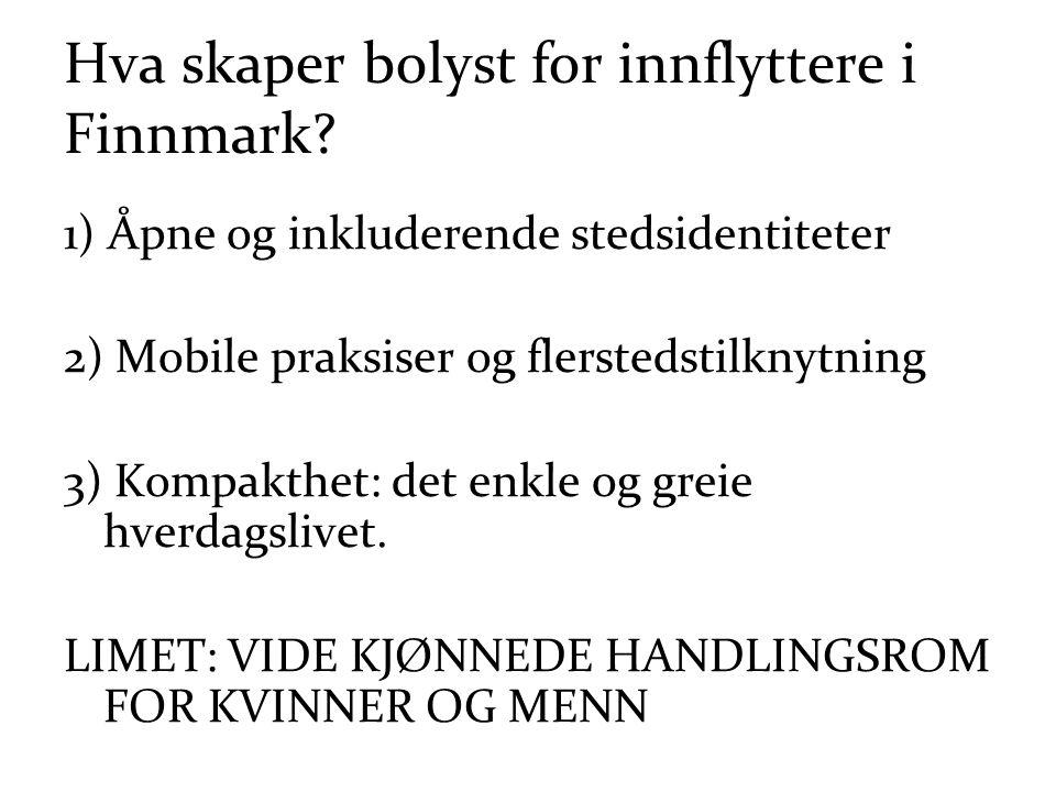 Hva skaper bolyst for innflyttere i Finnmark.