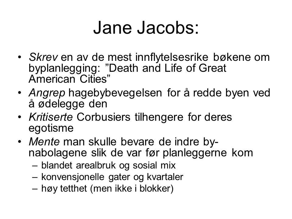 """Jane Jacobs: Skrev en av de mest innflytelsesrike bøkene om byplanlegging: """"Death and Life of Great American Cities"""" Angrep hagebybevegelsen for å red"""