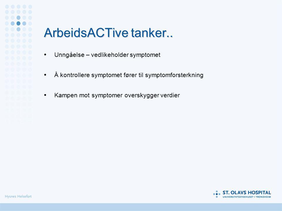 ArbeidsACTive tanker..