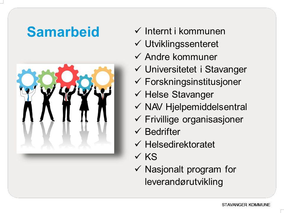 Samarbeid Internt i kommunen Utviklingssenteret Andre kommuner Universitetet i Stavanger Forskningsinstitusjoner Helse Stavanger NAV Hjelpemiddelsentr