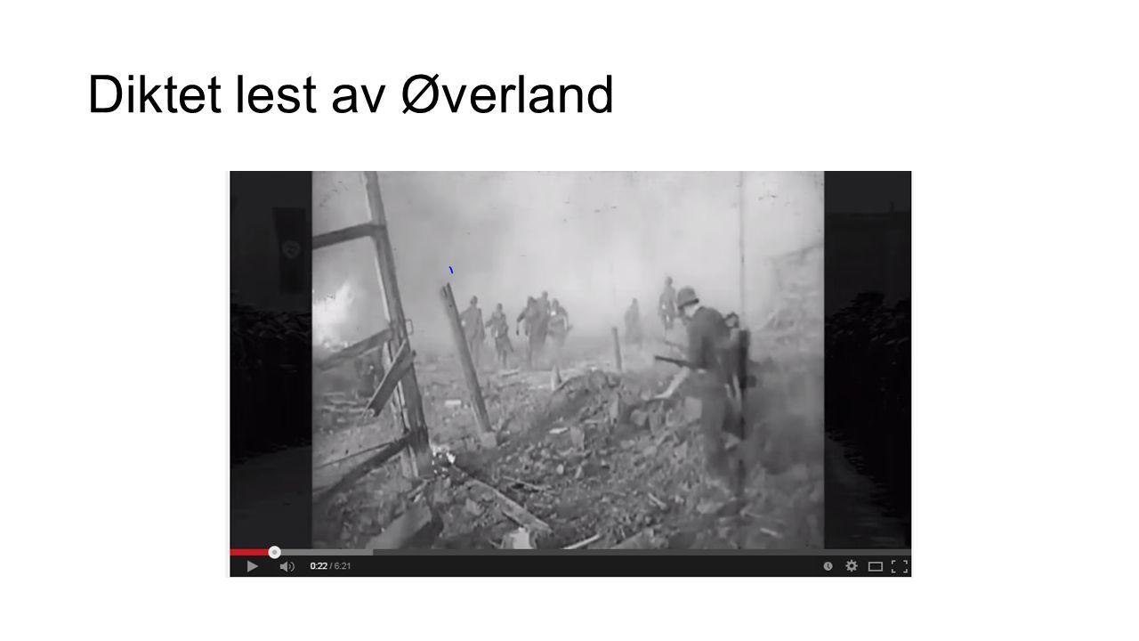 «Du må ikke sove» 1937 Øverland vil få til politisk engasjement og solidaritet.