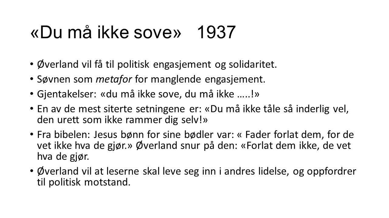 Tilhenger av riksmål Etter annen verdenskrig spilte Øverland en markant rolle i den norske språkstriden.