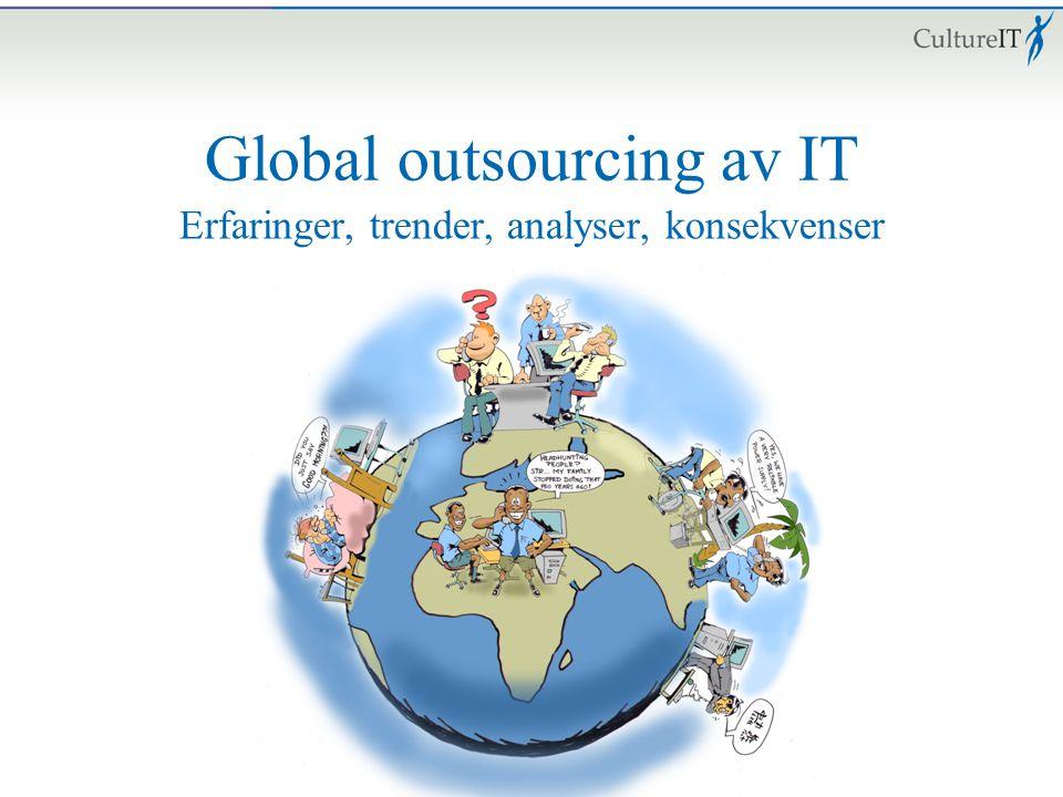Global outsourcing av IT Erfaringer, trender, analyser, konsekvenser