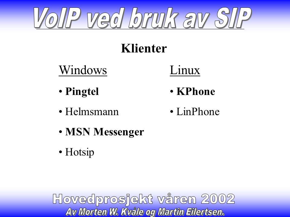 Tjenere SIP Proxy fra Cisco VOCAL system fra Vovida Har også testet disse opp mot Cisco GW mot PSTN