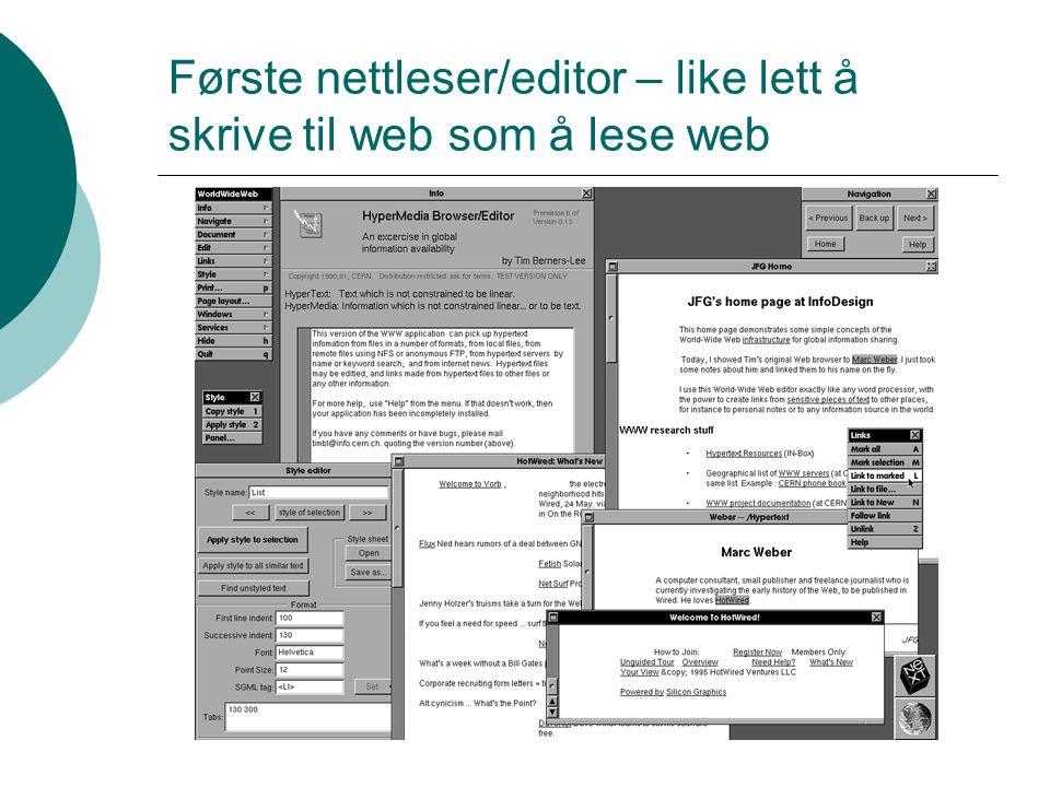 Første nettleser/editor – like lett å skrive til web som å lese web