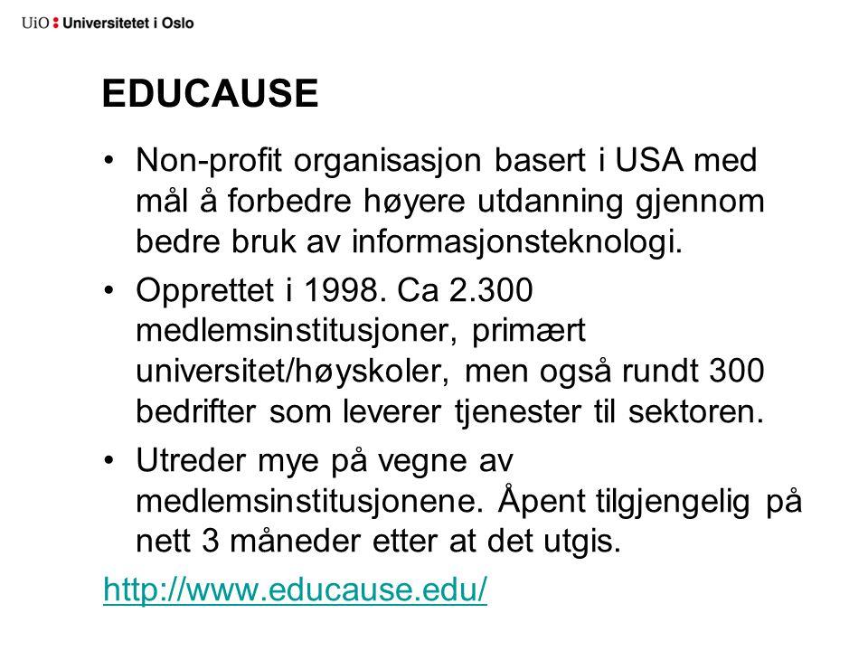 EDUCAUSE Non-profit organisasjon basert i USA med mål å forbedre høyere utdanning gjennom bedre bruk av informasjonsteknologi.