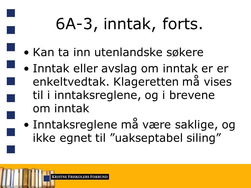 6A-3, inntak, forts.