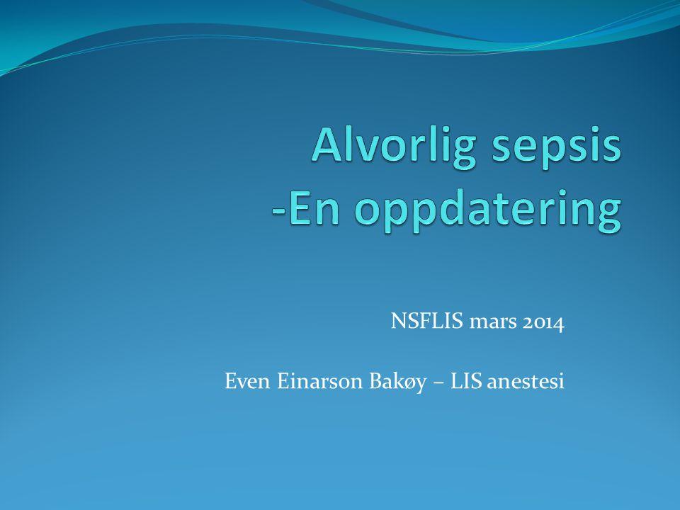 NSFLIS mars 2014 Even Einarson Bakøy – LIS anestesi