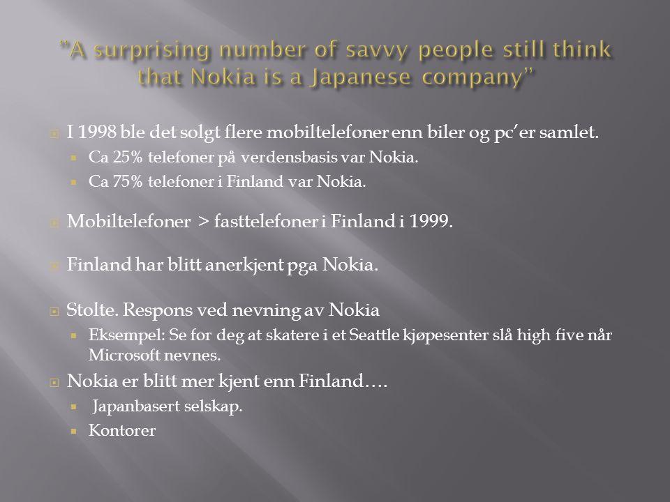  I 1998 ble det solgt flere mobiltelefoner enn biler og pc'er samlet.