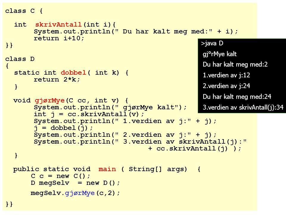 2006-04-03 47 Variant 2 Istedet for å lage en egen ordreløkke-metode, kan koden for ordreløkken ligge i konstruktøren: class MittProgram { public static void main (String [] args) { Flyreservasjon fr = new Flyreservasjon(); } } class Flyreservasjon { Flyreservasjon() {...