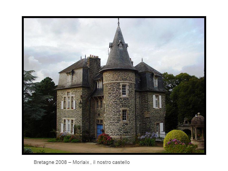 Bretagne 2008 – Morlaix, il nostro castello
