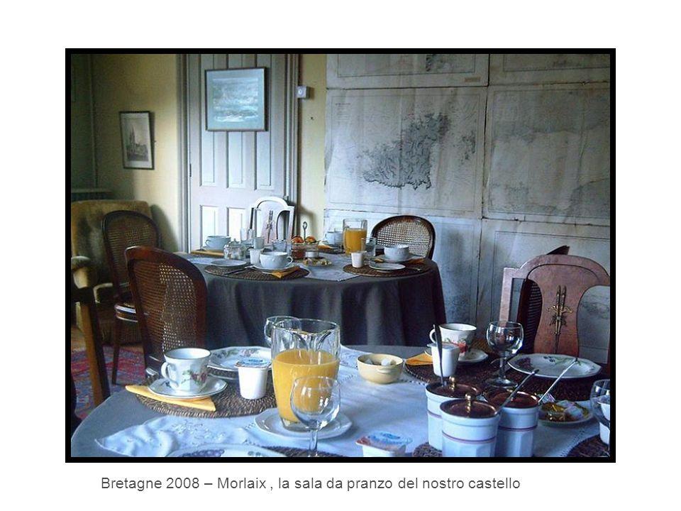 Bretagne 2008 – Morlaix, la sala da pranzo del nostro castello