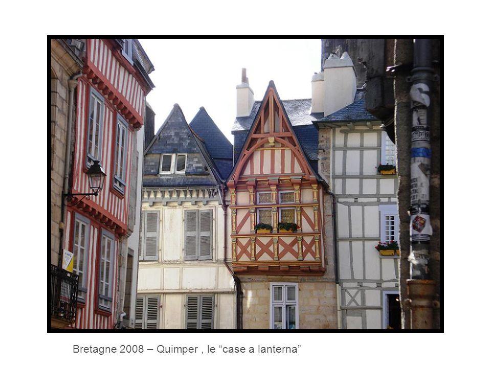 Bretagne 2008 – Quimper, le case a lanterna