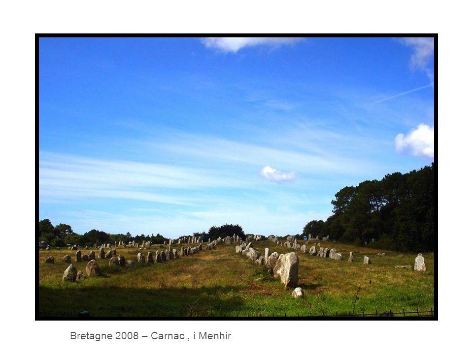 Bretagne 2008 – Carnac, i Menhir