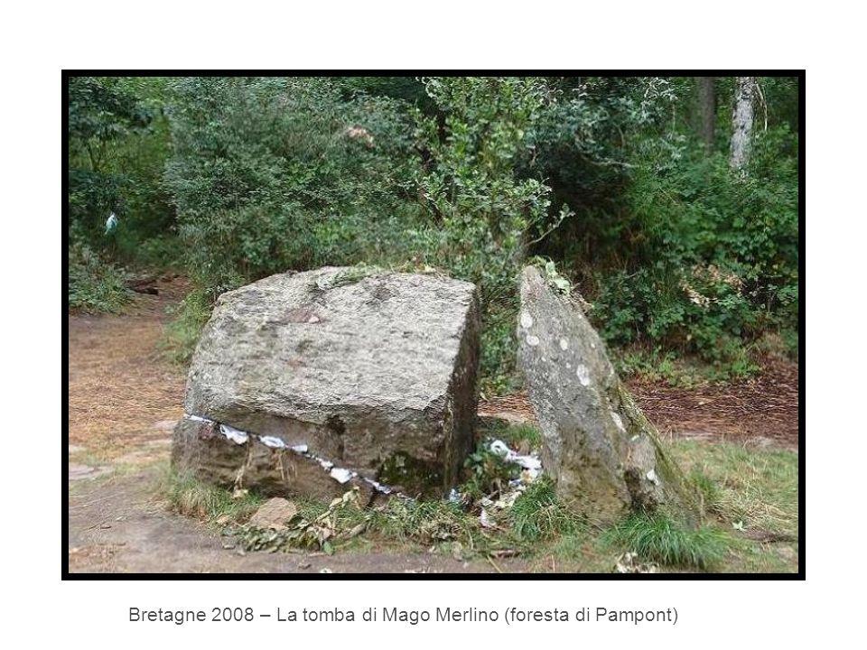 Bretagne 2008 – La tomba di Mago Merlino (foresta di Pampont)