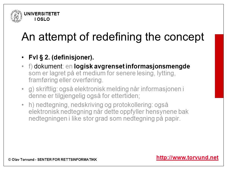 © Olav Torvund - SENTER FOR RETTSINFORMATIKK UNIVERSITETET I OSLO http://www.torvund.net Fvl § 2.