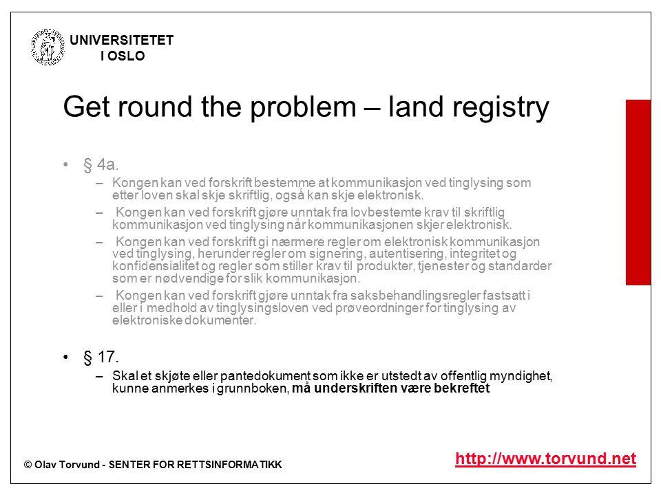 © Olav Torvund - SENTER FOR RETTSINFORMATIKK UNIVERSITETET I OSLO http://www.torvund.net § 4a.